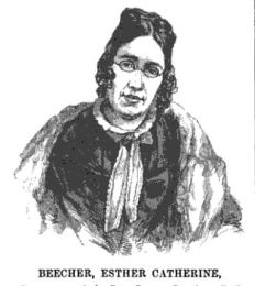 Catharine E. Beecher, SJ Hale Woman's Record 1853